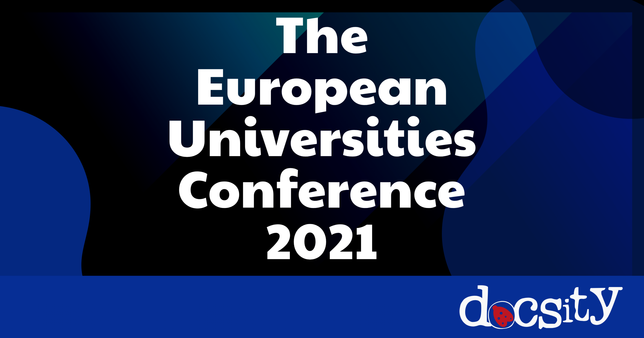 The European Universities Conference 2021