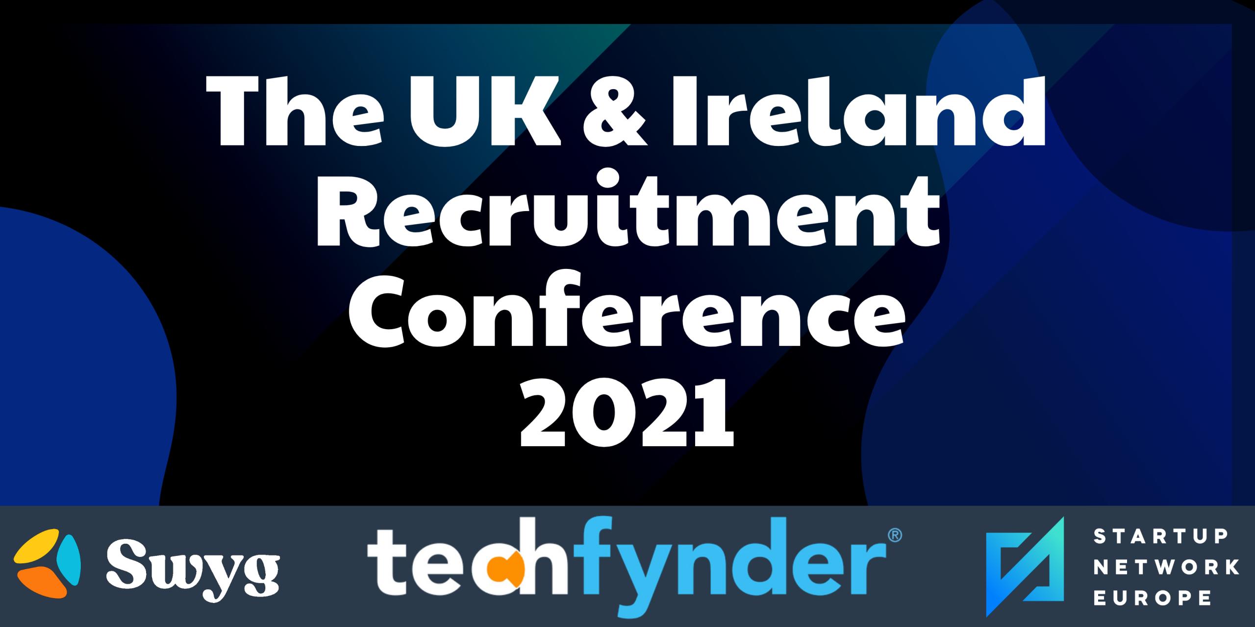 The UK & Ireland Recruitment Conference 2021